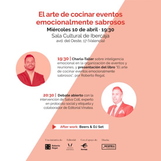 """Roberto Regal presenta en Valencia su libro """"El arte de cocinar eventos emocionalmente sabrosos"""""""